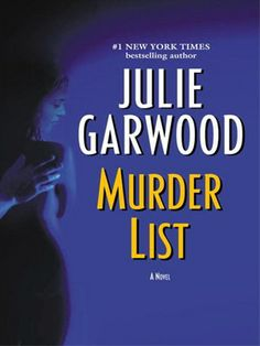 Julie Garwood's Murder List