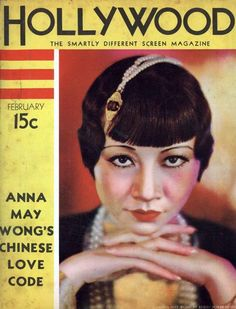 Anna May Wong's Chinese Love Code in Hollywood magazine. Hollywood Magazine, In Hollywood, Asian American Actresses, Anna May, Movie Archive, Sound Film, Celebrity Magazines, Chinese American, Movie Magazine