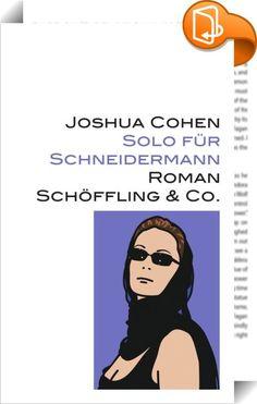 Solo für Schneidermann    ::  In der New Yorker Carnegie Hall wird ein Violinkonzert aufgeführt, da  kommt es zu einem Eklat. Der Geigenvirtuose Laster soll ein Solo  improvisieren, doch stattdessen legt er sein Instrument nieder und hebt  an zu einer Hommage an Schneidermann, den Komponisten des Stücks.  Schneidermann ist nach dem letzten gemeinsamen Kinobesuch verschwunden. <br>  Vor der versammelten New Yorker High Society – darunter seine Exfrauen  und deren Anwälte – erinnert Last...
