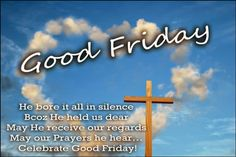 Good Friday Wishes Messages for Friends and Family Good Friday Wishes Images Good Morning Friday Wishes Related Good Friday Message, Friday Messages, Friday Wishes, Wishes Messages, Wishes Images, Tami Taylor, Good Friday Crafts, Happy Good Friday, Good Friday Images