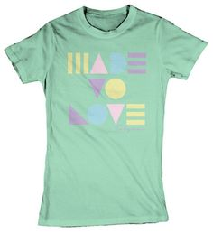 Made to Love - Ladies Mint Green Shirt - TOBYMAC MERCHANDISE