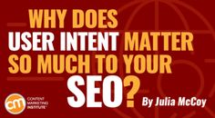 why does user intent matter to your seo