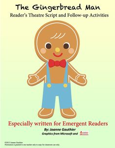 This Gingerbread Man reader's theatre script is especially written for emergent readers with simplified language and repetition.