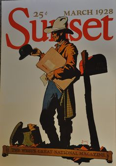 """Sunset Magazine Cover 1928 Cowboy Vintage 1973 Poster B Franklin 29"""" x 20"""" Cover art by B Franklin Poster measures 29"""" x 20"""" Cover are depicts the evolution of an old cowboy away from rugged westerner"""