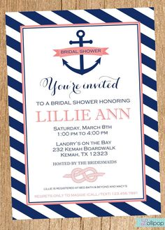 Personalized Anchors Away Nautical Bridal Shower Invitation:    All invitations & printable party products can be used for any occasion (Birthday,