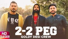 Goldi is back with the Pegg Song with Goldi Desi Crew and Featuring Parmish Verma in this latest punjabi video song. Listen to this folk Punjabi song Latest Bollywood Songs, Teaser, Desi, Champion, Singer, Android, Phone, Free, Telephone