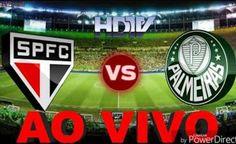 ASSISTIR as 19:00 hs. - PALMEIRAS X SÃO PAULO AO VIVO GRÁTIS EM HD 27/05/2017
