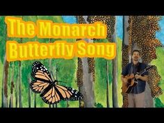 Life cycle song: Monarch butterfly metamorphosis and migrations to Mexico…