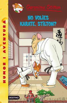 """""""No volies Karate Stilton?"""" de Geronimo Stilton"""