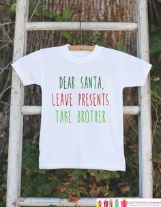 efd83681579 Funny Christmas Shirts - Funny Kids Santa Outfit - Dear Santa