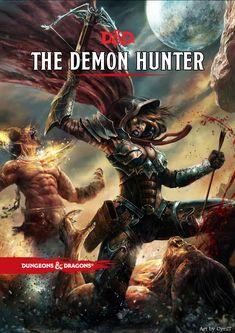 DnD 5e Homebrew — Demon Hunter class by sonixinos