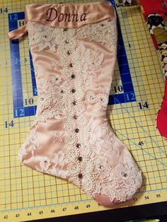 Donna's stocking was made from a gown her mom wore to her wedding.