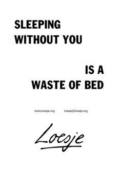 Sleeping without you / Loesje