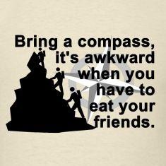 Bring a compass....