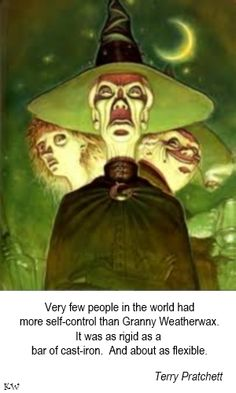 Discworld quote by Sir terry Pratchett, Artist Paul Kidby - Granny Weatherwax - by Kim White