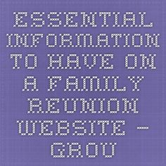Essential Information To Have On A Family Reunion Website — GroupTravel.org