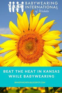 Babywearing International of Wichita: Beat the Heat in Kansas While Babywearing