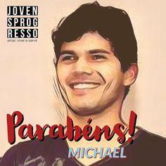 Parabéns Michael! Felicidades dos #jovensprogresso #amarvivereservir #parabens