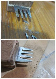 Hole Punch from a fork. I know we sell these chisels but loved the idea you could make this yourself for leatherwork!