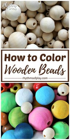 How to Color Wooden Beads 3 Easy Ways - Learn how to color, paint or dye wooden beads for crafts, jewelry making, and other DIY projects. We have provided step by step directions for 3 easy methods. Wood Bead Garland, Diy Garland, Beaded Garland, Garland Ideas, Garlands, Garland Making, Bead Crafts, Diy And Crafts, Crafts For Kids