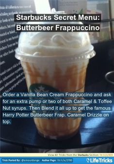 Starbucks - Starbucks Secret Menu: Butterbeer Frappuccino Take the recipe with you. There is no secret menu, only custom drinks! Starbucks Hacks, Starbucks Frappuccino, Butterbeer Frappuccino, Bebidas Do Starbucks, Starbucks Secret Menu Drinks, Starbucks Coffee, Starbucks Food, How To Order Starbucks, Starbucks Recipes
