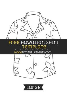 Free Hawaiian Shirt Template