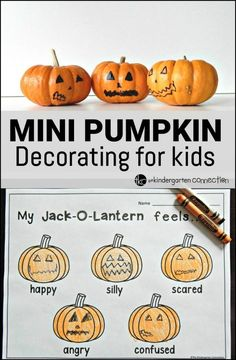 Here is a super fun and easy way to decorate those mini pumpkins this fall - and learn about emotions too!