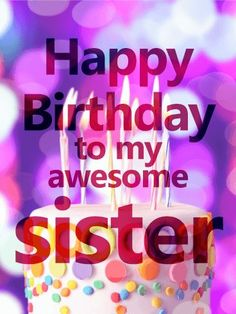 vivid-birthday-cake-card-for-sister-birthday-greeting-cards-by-davia/ - The world's most private search engine Birthday Greetings For Sister, Birthday Messages For Sister, Happy Birthday Best Friend, Happy Birthday Wishes Quotes, Birthday Blessings, Best Birthday Wishes, Happy Birthday Pictures, Sister Birthday Quotes, Birthday Images