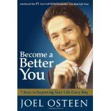 Become a Better You: 7 Keys to Improving Your Life Every Day (Hardcover)By Joel Osteen