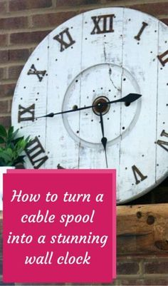 How to Turn An Old Clock into An Original Rustic Wall Clock