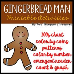 7 FREE activities to go with your gingerbread unit!    Includes: 100s chart picture, estimation activity, color by coins, color by number, emergent reader, patterns, and count & graph