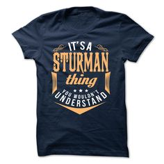 SunFrogShirts awesome  STURMAN -  Coupon 5% Check more at http://tshirtsock.com/camping/best-name-for-t-shirt-sturman-coupon-5.html