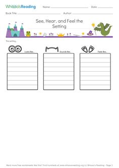 Students will describe what the setting looks like, sounds like, and feels like. Grades: Skill Set: Plot and Setting / Standard Literacy Worksheets, Reading Worksheets, Math Resources, K 1, Free Math, Book Title, Sounds Like, Third Grade, Creative Writing