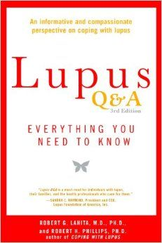 """Lupus Q&A revised and updated, 3rd edition: Everything You Need to Know"" by Robert G. Lahita. 