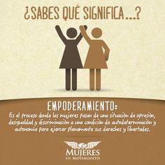 El empoderamiento en la mujer enriquece la solidez de nuestras familias. ¿Estás de acuerdo?