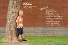What a cute way to remember their new beginnings each year.  The first day of Kindergarten!