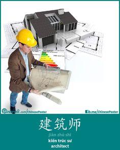 建筑师 - Jiànzhú shī - kiến trúc sư - architect
