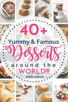 44 Yummy and Famous Desserts Around the World A huge chunk of my unending bucket list that I have yet to cross out is to travel and taste every delicious food and famous desserts around the world. List Of Desserts, Famous Desserts, Easy Desserts, Delicious Desserts, Yummy Food, Desserts Around The World, Around The World Food, Tiramisu Dessert, Womens Best