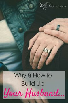 Building up your husband is an important goal to keep your marriage healthy and happy. Keep reading for the why and how you should build up your husband...