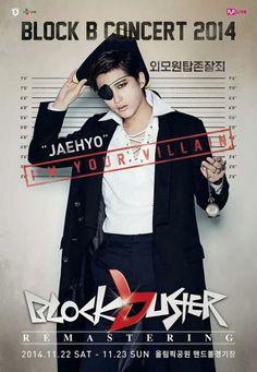 Block B Concert 14 'I'm Your Villian' Poster - Jaehyo Block B Kpop, Jaehyo Block B, Bbc, Ex Bf, B Bomb, Shall We Dance, Fantastic Baby, Korean Celebrities, Concert Posters