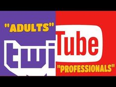 """Twitch """"Adults"""" And Youtube """"Professionals"""" (rant Photo And Video, Logos, Videos, Youtube, Life, Logo, Youtubers, Video Clip, Youtube Movies"""