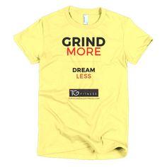 Grind More Dream Less Women's Premium Shirt (Lighter Colors)