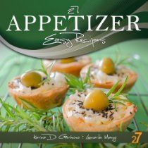 27 Appetizer Easy Recipes (Easy Appetizer & Salad Recipes)