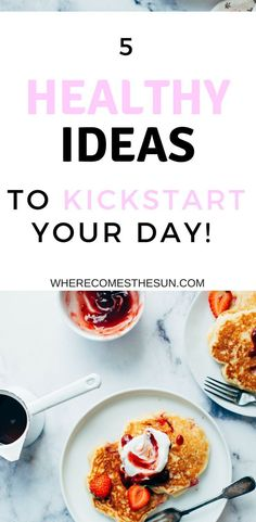 5 Healthy Ideas to start your day (and turn it into a success)  #morningroutines #ideas  | Morning routine ideas | 5 ways to start your day | 5 ways to kickstart your day | how to start your day | healthy ideas to start your day | Healthy morning routine ideas |