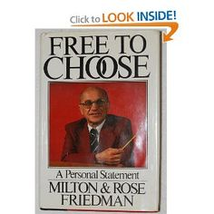 """On Milton Friedman's 100th Birthday, He's Needed More Than Ever.    """"If you put the federal government in charge of the Sahara Desert , in five years there'd be a shortage of sand."""" ~ Milton Friedman"""