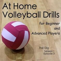 At Home Volleyball Drills for Beginners and Advanced Players – The Dig Episode 003 At Home Volleyball Drills for Beginners and Advanced Players – The Dig – My Little Athlete Volleyball Training, Volleyball Tryouts, Volleyball Skills, Volleyball Practice, Volleyball Quotes, Coaching Volleyball, Volleyball Ideas, Softball Players, Libero Volleyball