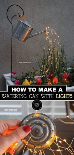 Make your garden a little more beautiful with this lighted watering can DIY. Your own beautiful watering can decoration can be made with just a string of lights and a watering can. #wateringcan #garden #decoration #fairylights #homemade #diy #smartschoolhouse