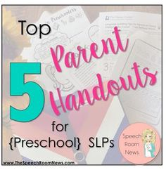 SLP Corner: Top 5 Parent Handouts for {Preschool} SLPs-pinned by @PediaStaff – Please Visit ht.ly/63sNtfor all our pediatric therapy pins