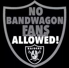 Hate bandwagon ers ~ I double hate them Raiders Girl, Oakland Raiders Football, Nfl Oakland Raiders, Raiders Vegas, Raiders Stuff, Raider Nation, Football Memes, Football Baby, Football Team