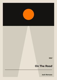 On The Road Poster - Unique Retro Poster - Book Poster, Literature Print, Jack Kerouac Print, Literary Gift, Minimalist Poster Book Cover Design, Book Design, Graphic Illustration, Illustrations, Graphic Design Books, Beat Generation, Space Race, Jack Kerouac, Literary Gifts